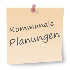 Kommunale Planungen