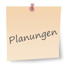 Planungen
